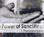 The Power of Sanctification (Part 3)