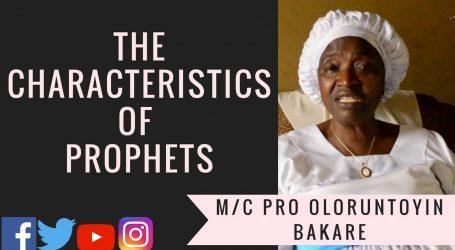 Characteristics of Prophets Episode I