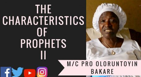 The Characteristics of Prophets II