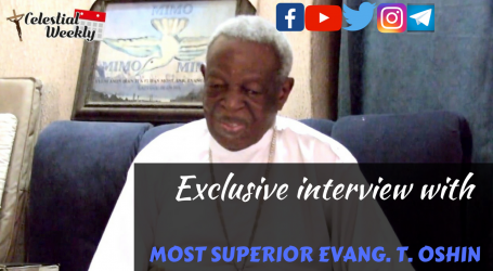 Celestial Weekly Exclusive Interview with M/S/E Taiwo Oshin: The Celestial Standard