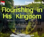Flourishing in His Kingdom