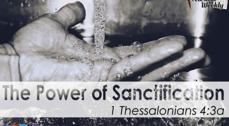 The Power of Sanctification (Part 2)
