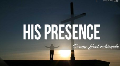 His Presence (Part 2)