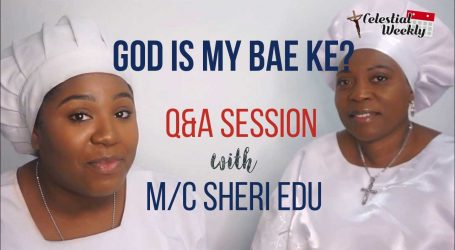GOD IS MY BAE KE? Q & A SESSION || TORI TALKS CELESTIAL ft MC SHERI EDU