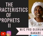 The Characteristics of Prophets II