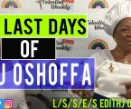 The Last Days of SBJ Oshoffa