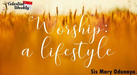 Worship: a lifestyle