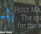 Holy Mary; The Space For The Way