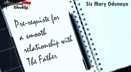 Pre-requisites for a smooth relationship with the Father