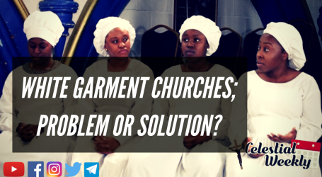 White Garment Churches; Problem or Solution?