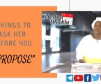 5 Things to ask her before you propose