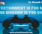 Entertainment is for man and worship is for God