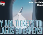 Why are tickets to fly to Lagos expensive?