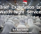 An explanation on Watch Night Service