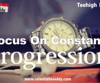 Focus on constant progression