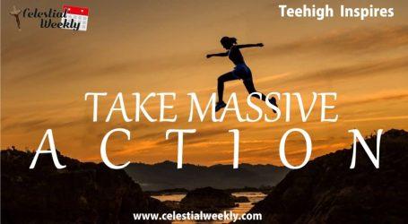 Take massive action